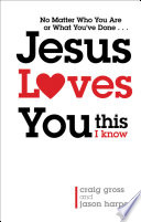 Jesus Loves You      This I Know Book