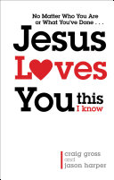 Jesus Loves You. . . This I Know