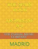 The Spain Book Trombone N 1