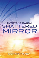 Everyone Owns a Shattered Mirror