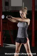 Women s Weight Lifting Notebook