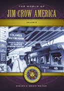 The World of Jim Crow America: A Daily Life Encyclopedia [2 volumes] Pdf/ePub eBook