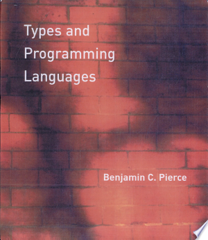 Download Types and Programming Languages Free Books - Dlebooks.net
