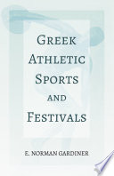 Greek Athletic Sports and Festivals
