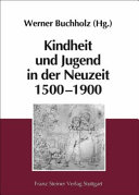 Kindheit und Jugend in der Neuzeit 1500-1900