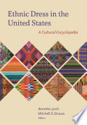 """Ethnic Dress in the United States: A Cultural Encyclopedia"" by Annette Lynch, Mitchell D. Strauss, Joanne B. Eicher, University of Minnesota; editor of Encyclopedia of World Dress and Fashion, Linda Arthur Bradley, Washington State University, Naomi Braithwaite, Nottingham Trent University, Steeve O. Buckridge, Grand Valley State University, Laura L. Camerlengo, Philadelphia Museum of Art, Carol Ann Colburn, University of Northern Iowa, Vishna Collins, independent curator, Jennifer Craik, RMIT University, Jamie R. Cupit, Stephen F. Austin State University, Jennifer Daley, independent researcher, Tameka N. Ellington, Kent State University, Sandra Lee Evenson, University of Idaho, Marie-Claire Eylott, University of Toronto, Irene M. Foster, Framingham State University, Arianna E. Funk, independent historian, Blaire O. Gagnon, University of Rhode Island, Adam Geczy, University of Sydney, Karen J. Gilmer, Susquehanna University, Priscilla N. Gitimu, Youngstown State University, Rebecca W. Greer, Stephen F. Austin State University, Gowri Betrabet Gulwadi, University of Northern Iowa, Silke Hagen-Jurkowitsch, cultural advisor, textile ambassador, researcher, Laura McLaws Helms, fashion historian, writer, and curator, Ellen Hlozan, Rogelia Lily Ibarra, Dominican University, Rebecca Nelson Jacobs, University of Connecticut, Tracy Jenkins, New York University, Michelle Jones, Stephen F. Austin State University, Helen Koo, Auburn University, Abby Lillethun, Montclair State University; co-editor of The Fashion Reader, Luanne Mayorga, Northern Illinois University, Ellen C. McKinney, Iowa State University, Marcella Milio, Philadelphia University, Aprina Murwanti, Universitas Negeri Jakarta, Susan Neill, scholar and museum consultant, Virginia M. Noon, Framingham State University, Anupama Pasricha, St. Catherine University, Victoria Pass, Salisbury University, Juliette Peers, RMIT University, Lauren Downing Peters, Stockholm University, Irina Zhoukova Petrova, coordinator of the Traditional Russian Costume Project, Harini Ramaswamy, University of Minnesota-Twin Cities, Helen Ritchie, freelance decorative arts researcher, Jennifer Rothrock, Mary Ruppert-Stroescu, Oklahoma State University, Jessica Schwartz, independent researcher, Erica Suzanne Scott, independent fashion and culture researcher, archivist, costume designer, stylist and blogger, Wendy Rosie Scott, freelance journalist, stylist and fashion anthropologist, Sabrina Skerston, Iowa State University, Toby Slade, University of Tokyo, Celia Stall-Meadows, author of Why Would Anyone Wear That?, Susan M. Strawn, Dominican University, Jessica Strübel, University of North Texas, Caitlin Tracey-Miller, Museum of Natural History and Science (Cincinnati, OH), Jennifer Van Haaften, curator of interpretation at Old World Wisconsin, Laura Van Waardhuizen, Des Moines Area Community College, Rebecca Vang, Fruhauf Uniforms, Joan Webster-Vore, mixed media artist, Linda Welters, University of Rhode Island, Juanjuan Wu, University of Minnesota, Cassidy Zachary, fashion historian, writer, and film and television costumer"