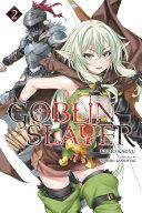 Goblin Slayer  Vol  2  light novel