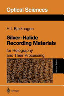 Pdf Silver-halide recording materials for holography and their processing