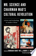 Mr  Science and Chairman Mao s Cultural Revolution