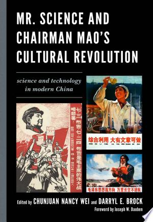 Download Mr. Science and Chairman Mao's Cultural Revolution Free Books - Reading Best Books For Free 2018