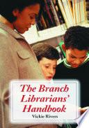 The Branch Librarians   Handbook Book