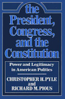The President  Congress  and the Constitution