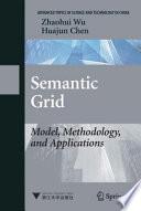 Semantic Grid Model Methodology And Applications Book PDF