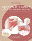 Injection Techniques in Musculoskeletal Medicine E Book