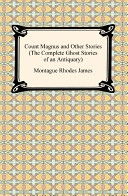 Count Magnus and Other Stories