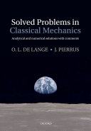 Solved Problems in Classical Mechanics: Analytical and Numerical ...