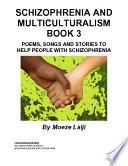 Schizophrenia and Multiculturalism