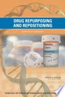 Drug Repurposing and Repositioning