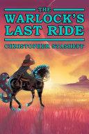 The Warlock's Last Ride