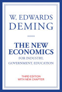 The New Economics for Industry  Government  Education  third edition