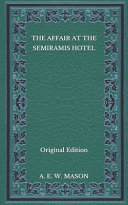 The Affair At The Semiramis Hotel Original Edition