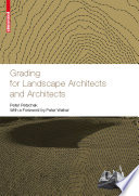 Grading For Landscape Architects And Architects Gel Ndemodellierung F R Landschaftsarchitekten Und Architekten PDF