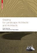 Grading for Landscape Architects and Architects   Gel  ndemodellierung f  r Landschaftsarchitekten und Architekten