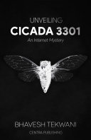 Unveiling Cicada 3301: An Internet Mystery
