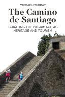 Pdf The Camino de Santiago Telecharger