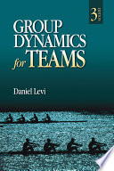 """""""Group Dynamics for Teams"""" by Daniel Levi"""