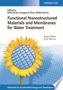 Functional Nanostructured Materials and Membranes for Water Treatment