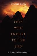 They Who Endure to the End Pdf/ePub eBook
