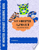 My Monster Alphabet Coloring Book
