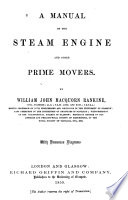 A Manual Of The Steam Engine And Other Prime Movers Book PDF