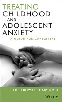Treating Childhood and Adolescent Anxiety Pdf/ePub eBook