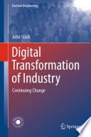 Digital Transformation of Industry