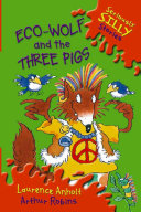 Eco Wolf and the Three Pigs
