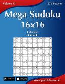 Mega Sudoku 16x16   Extreme   Volume 33   276 Puzzles
