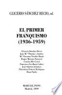 El primer franquismo, 1936-1959