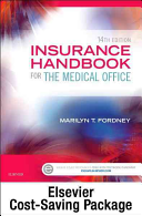 Virtual Medical Office For Insurance Handbook For The Medical Office Text And Access Code Package