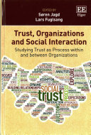 Trust  Organizations and Social Interaction