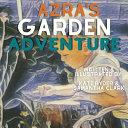 Azra s Garden Adventure