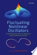 Fluctuating Nonlinear Oscillators