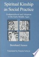 Spiritual Kinship as Social Practice