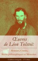 Pdf Œuvres de Léon Tolstoï: Romans, Contes, Récits philosophiques et Mémoires (L'édition intégrale - 171 titres) Telecharger