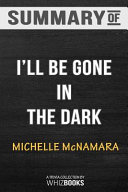 Summary of I ll Be Gone in the Dark