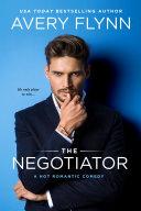 The Negotiator (A Hot Romantic Comedy) Pdf/ePub eBook