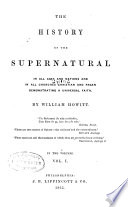 The History of the Supernatural in All Ages and Nations and in All Churches Book