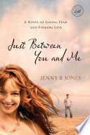 Just Between You And Me Book PDF