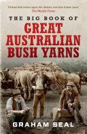 The Big Book of Great Australian Bush Yarns
